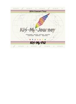 2014Concert Tour Kis-My-Journey 【初回生産限定盤】(DVD)