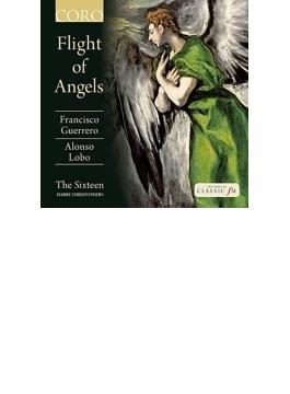 『天使の羽ばたき~ゲレーロ、ロボ:作品集』 クリストファーズ&ザ・シックスティーン