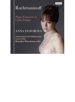 ピアノ協奏曲第2番、チェロ・ソナタ アンナ・フェドロヴァ、ディニス&北西ドイツ・フィル、クレックナー