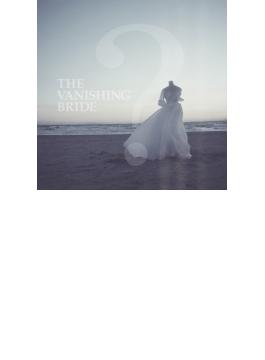The Vanishing Bride