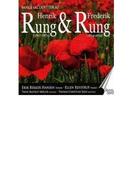 Songs & Duets By Henrik & Frederik Rung: E.b.hansen(T) Moller(S) T.c.sign(Br) Refstrup(P)