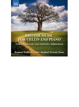 『チェロとピアノのためのイギリス音楽集~ワーズワース、ホルブルック、ブッシュ』 ラファエル・ウォルフィッシュ、ラファエル・テッローニ