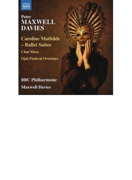 『キャロライン・マティルダ』、チャット・モス、オーハイ・フェスティバル序曲 マクスウェル・デイヴィス&BBCフィル