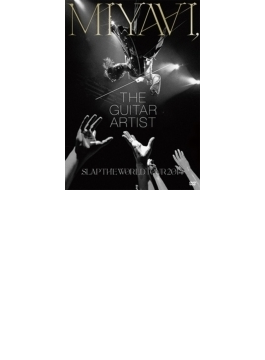 Miyavi, The Guitar Artist-slap The World Tour 2014- 【輸入盤】