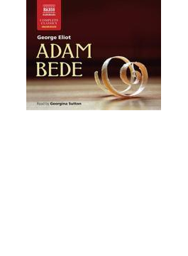 Eliot: Adam Bede