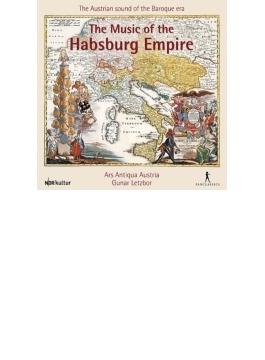The Music Of The Hapsburg Empire: Letzbor / Ars Antiqua Austria