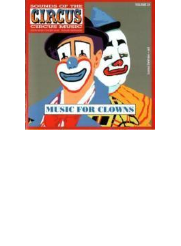 Sounds Of The Circus: Music For Clowns