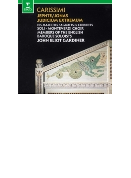 『最後の審判』『ヨナス』『イェフタ』 ガーディナー&イングリッシュ・バロック・ソロイスツ、モンテヴェルディ合唱団
