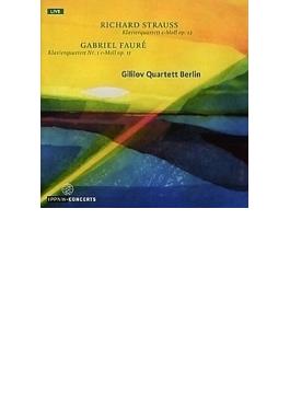 R.シュトラウス:ピアノ四重奏曲、フォーレ:ピアノ四重奏曲第1番 ギリロフ・クァルテット・ベルリン