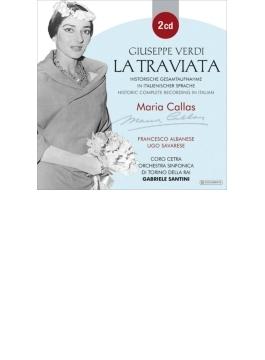 『椿姫』全曲 サンティーニ&RAIトリノ響、カラス、F.アルバネーゼ、他(1953 モノラル)(2CD)