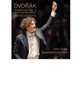 交響曲第9番『新世界より』、アメリカ組曲 ティチアーティ&バンベルク交響楽団