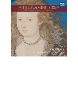 『燃え立つ火~スコットランドの女王と彼女の世界』 パルテニア・ア・コンソート・オブ・ヴィオール