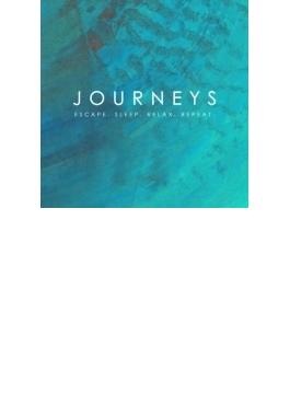 Journeys: Escape. Sleep. Relax. Repeat