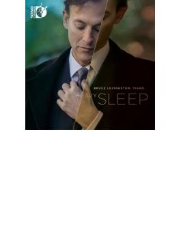 Bruce Levingston: Heavy Sleep-t.andres, J.s.bach, Fairouz