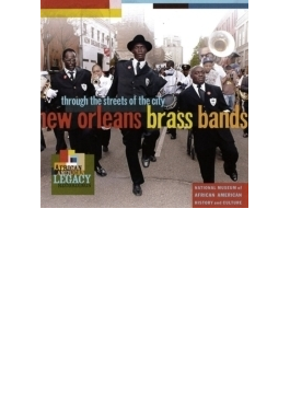 New Orleans Brass Bands: Through The Streets Of The City