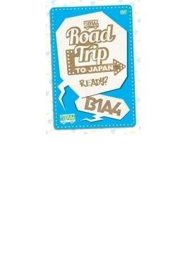 B1A4 ROAD TRIP to Japan-Ready?