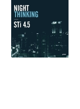 Vol.4.5: Night Thinking