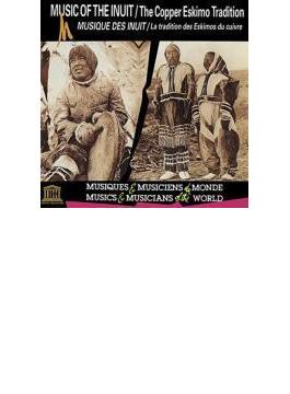 Canada: Music Of The Inuit-copper Eskimo