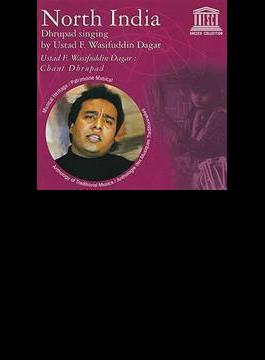 North India: Dhrupad Singing By Ustad