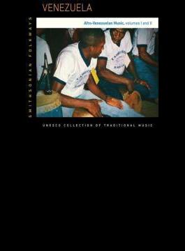 Venezuala: Afro-venezualan Music Vol 1 & 2