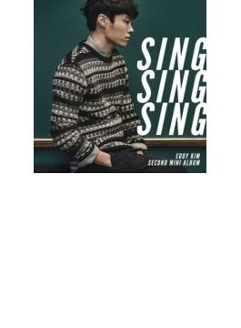2nd Mini Album: Sing Sing Sing