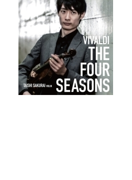 ヴィヴァルディ:ヴァイオリン協奏曲集『四季』、コレッリ:クリスマス協奏曲、他 桜井大士、弦楽アンサンブル、他