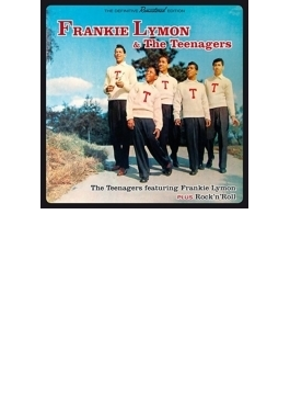 Teenagers Featuring Frankie Lymon + Rock N Roll