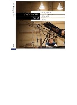 シューマン:ダヴィッド同盟舞曲集、献呈、ベルク:ピアノ・ソナタ、ブラームス:創作主題による変奏曲 ヨアキム・カール