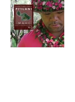 Music For The Hawaiian Islands 3 Pi'ilani Maui