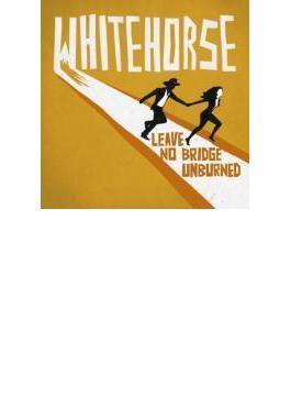 Leave No Bridge Unburned