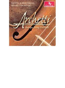 Concerto Grosso: C.moor / Dornenburg / Archetti Baroque String Ensemble +handel