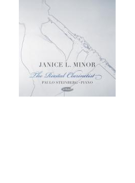 Janice Minorst: The Recital Clarineti