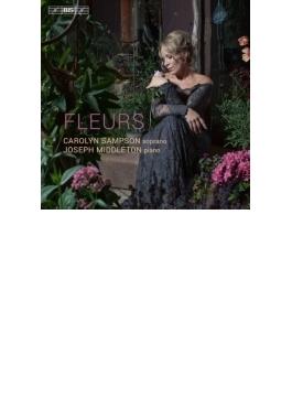『花々~植物にまつわる歌曲集』 キャロリン・サンプソン、ジョセフ・ミドルトン