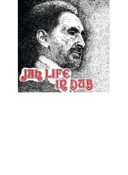 Jah Life In Dub