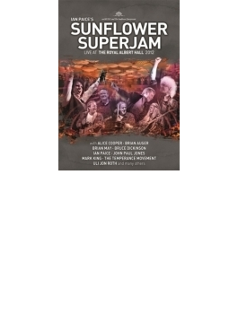 Ian Paice's Sunflower Superjam: Live At The Royal Albert Hall 2012