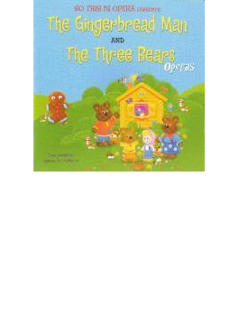 Gingerbread Man & Three Bears Operas For Preschool