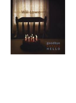 Goodbye Before Hello