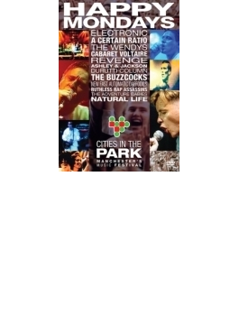 Manchester Sound: Happy Mondays & Friends At Cities In The Park