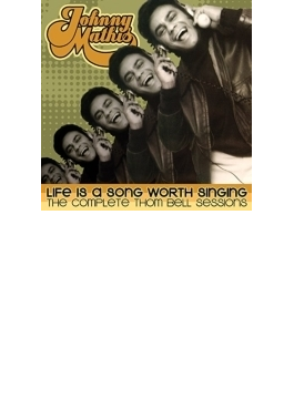 Life Is A Song Worth Singing: The Complete Thom Bell Sessions