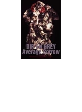 Average Sorrow(Blu-ray)