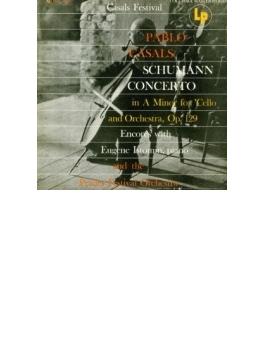 シューマン:チェロ協奏曲、チェロ小品集~鳥の歌、バッハ、ファリャ、他 カザルス、オーマンディ&プラード音楽祭管、イストミン、他