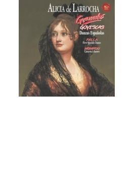 『ゴイェスカス』全曲、スペイン舞曲集第5番、第6番、他 ラローチャ(1989~94)