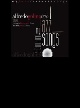 My Jazz Standard Songs