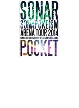ソナポケイズム ARENA TOUR 2014 ~年末特大号SP!!~ in さいたまスーパーアリーナ 【DVD盤(2枚組)】
