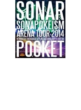 ソナポケイズム ARENA TOUR 2014 ~年末特大号SP!!~ in さいたまスーパーアリーナ 【Blu-ray盤】