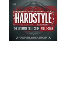 Hardstyle The Ultimate Collection Vol.1 2015