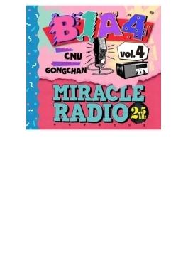 Miracle Radio -2.5kHz- Vol.4(MC:シヌゥ/ゲスト:ゴンチャン)【完全限定盤】