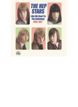Like We Used To: Anthology 1965-1967