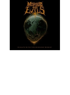 In Hate With The Burning World