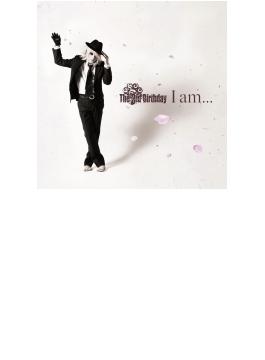 I Am...(B)